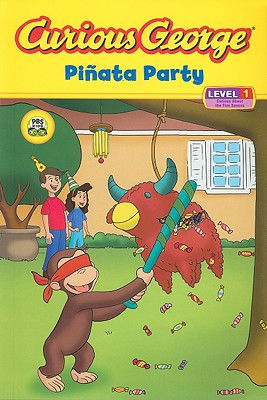 Curious George Pinata Party By Sacks, Marcy Goldberg (ADP)/ Desai, Priya Giri (ADP)