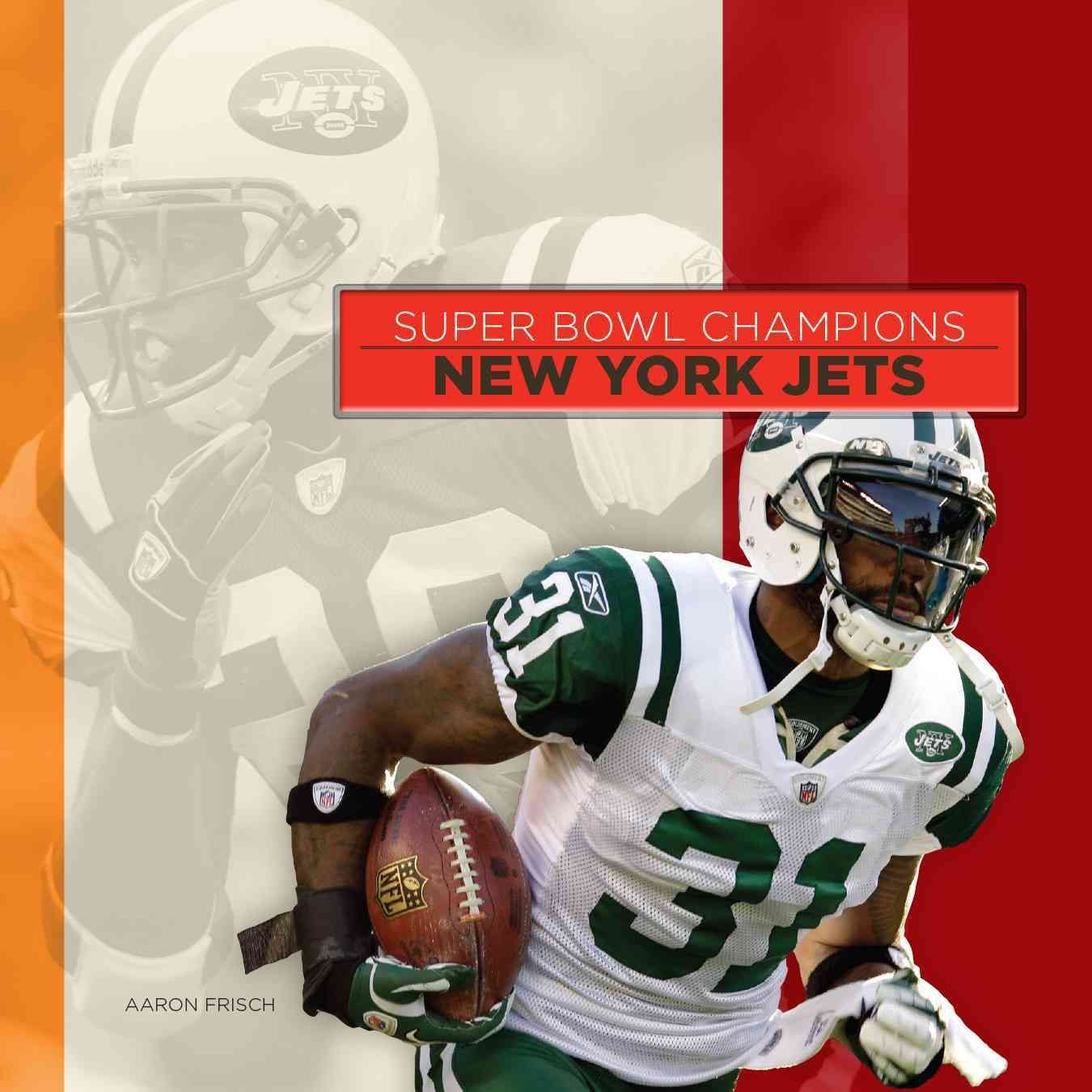 New York Jets By Frisch, Aaron